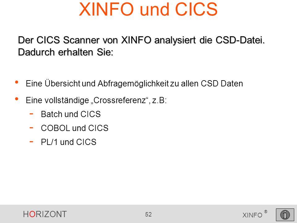 XINFO und CICSDer CICS Scanner von XINFO analysiert die CSD-Datei. Dadurch erhalten Sie: Eine Übersicht und Abfragemöglichkeit zu allen CSD Daten.