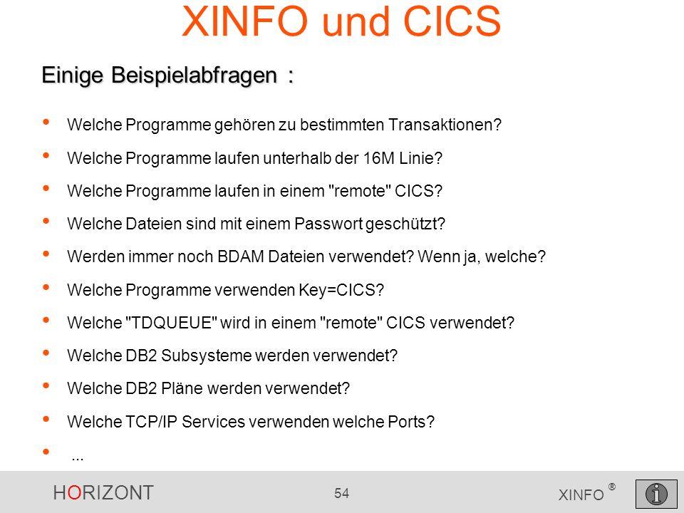 XINFO und CICS Einige Beispielabfragen :
