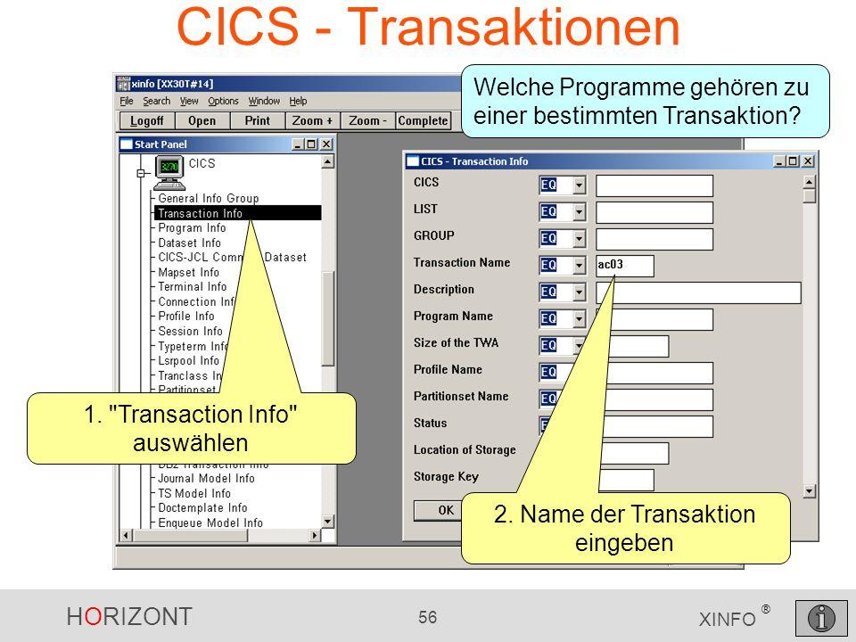 CICS - Transaktionen Welche Programme gehören zu einer bestimmten Transaktion 1. Transaction Info auswählen.