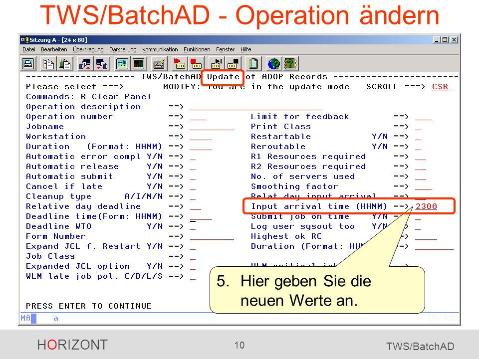 TWS/BatchAD - Operation ändern