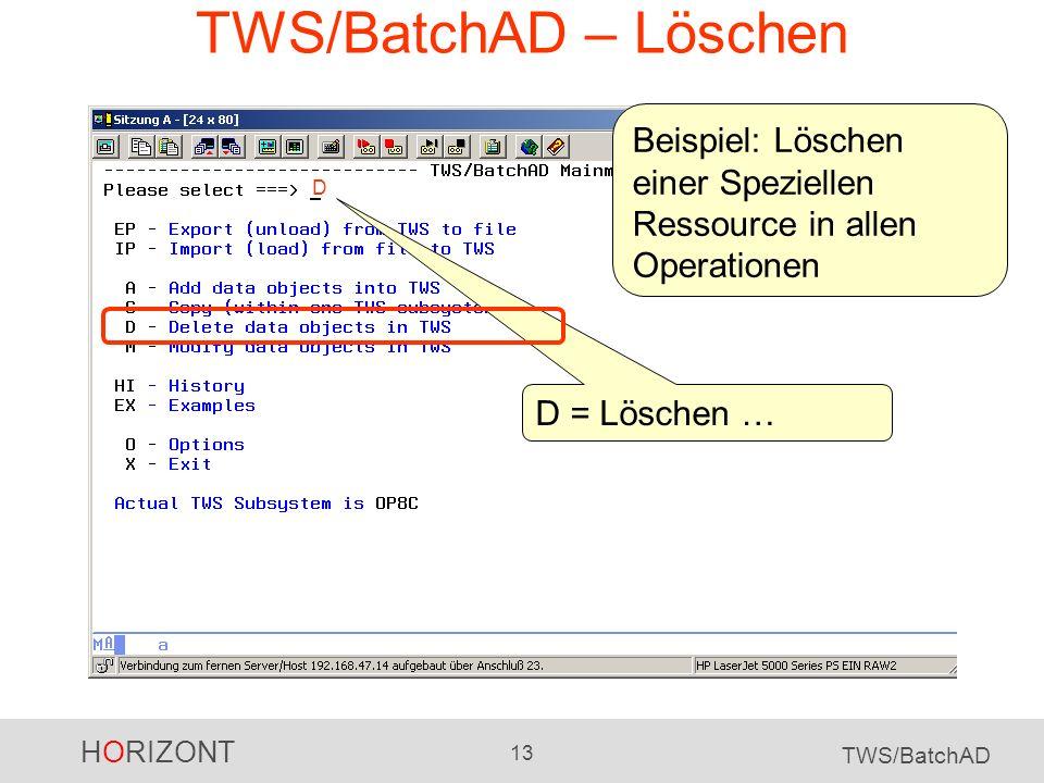 TWS/BatchAD – Löschen Beispiel: Löschen einer Speziellen Ressource in allen Operationen.