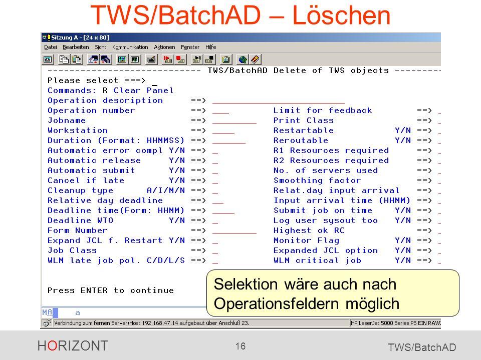 TWS/BatchAD – Löschen Selektion wäre auch nach Operationsfeldern möglich