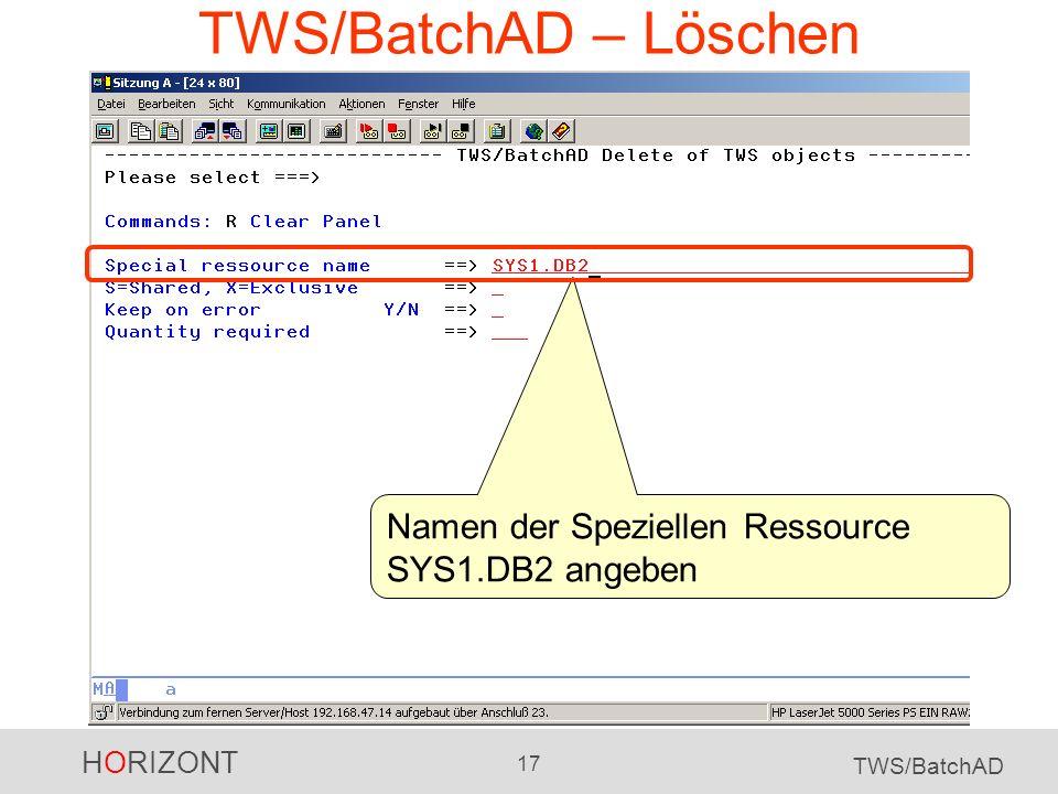 TWS/BatchAD – Löschen Namen der Speziellen Ressource SYS1.DB2 angeben