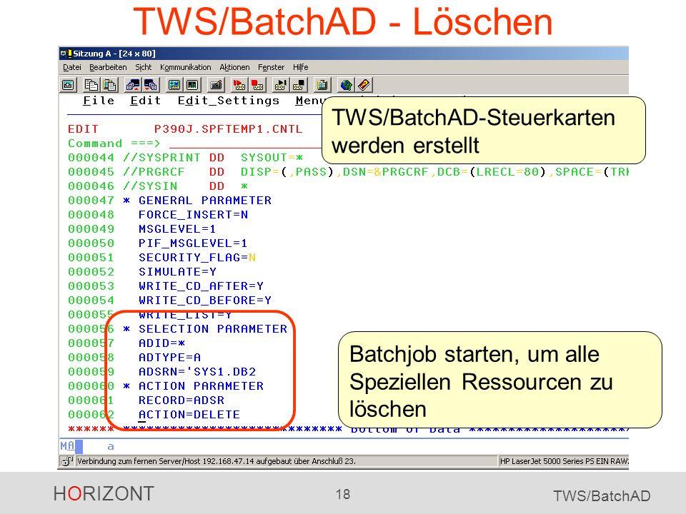 TWS/BatchAD - Löschen TWS/BatchAD-Steuerkarten werden erstellt