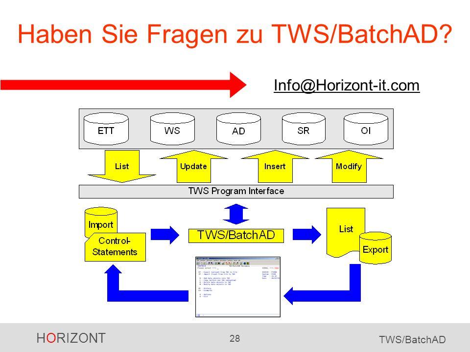 Haben Sie Fragen zu TWS/BatchAD