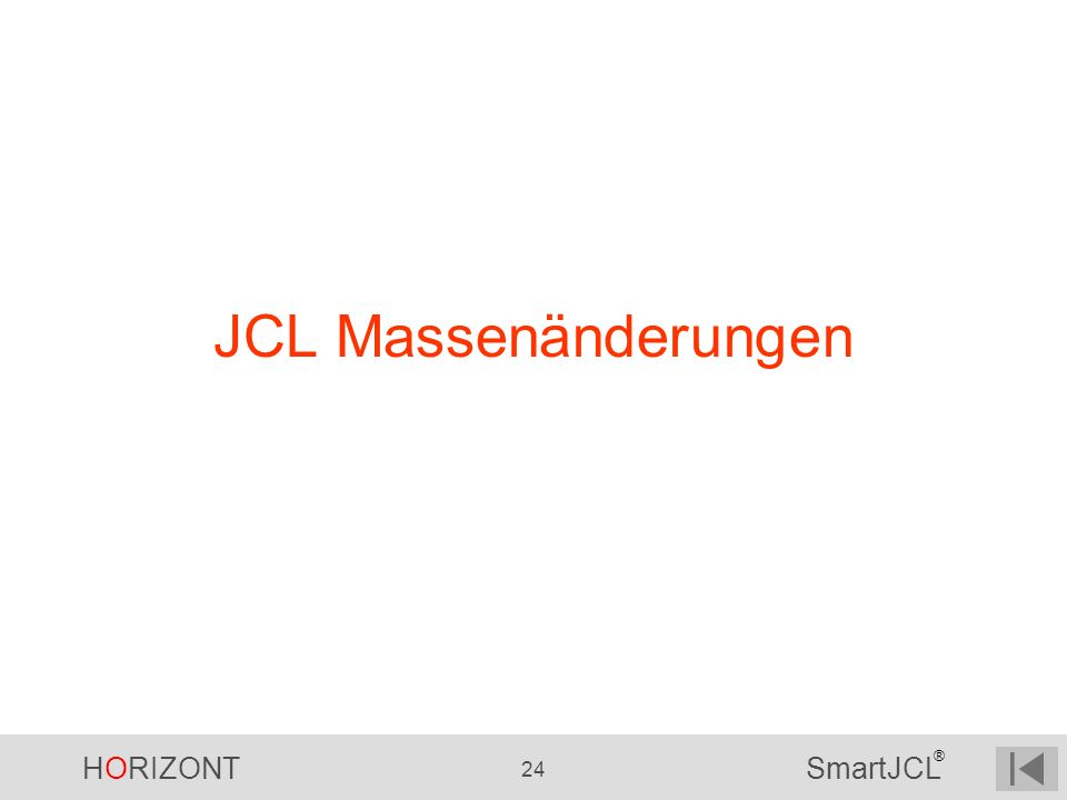 JCL Massenänderungen