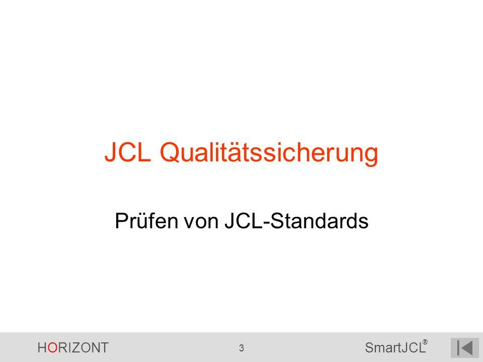JCL Qualitätssicherung