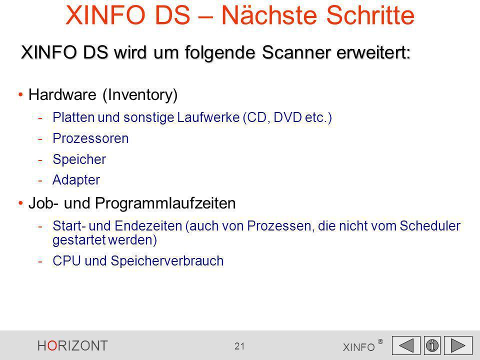 XINFO DS – Nächste Schritte