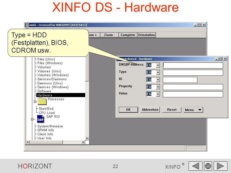 XINFO DS - Hardware Type = HDD (Festplatten), BIOS, CDROM usw.