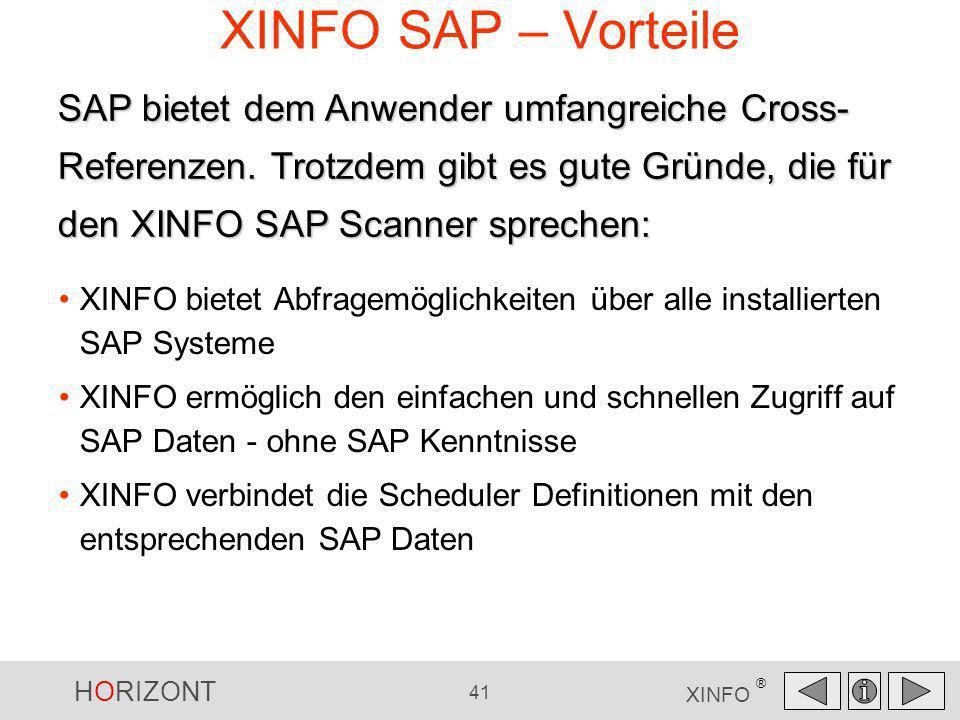 XINFO SAP – VorteileSAP bietet dem Anwender umfangreiche Cross-Referenzen. Trotzdem gibt es gute Gründe, die für den XINFO SAP Scanner sprechen: