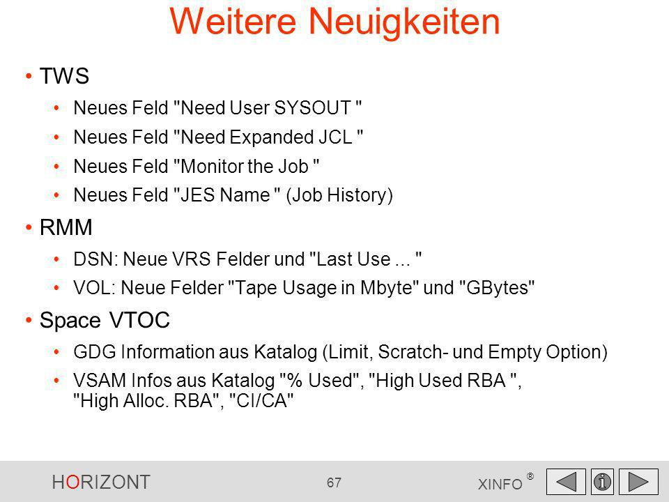 Weitere Neuigkeiten TWS RMM Space VTOC Neues Feld Need User SYSOUT