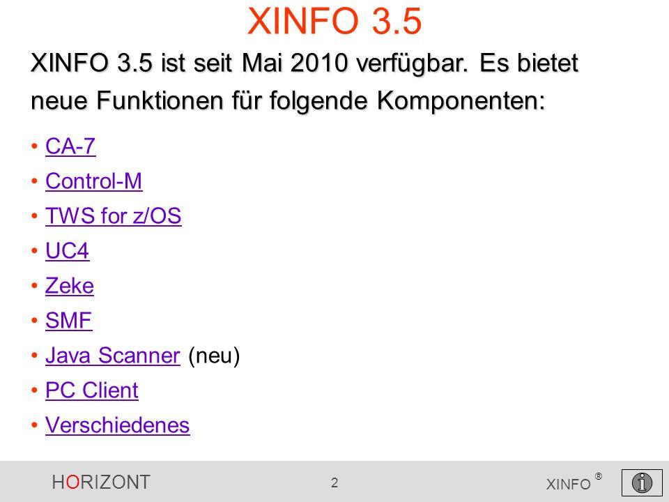 XINFO 3.5XINFO 3.5 ist seit Mai 2010 verfügbar. Es bietet neue Funktionen für folgende Komponenten: