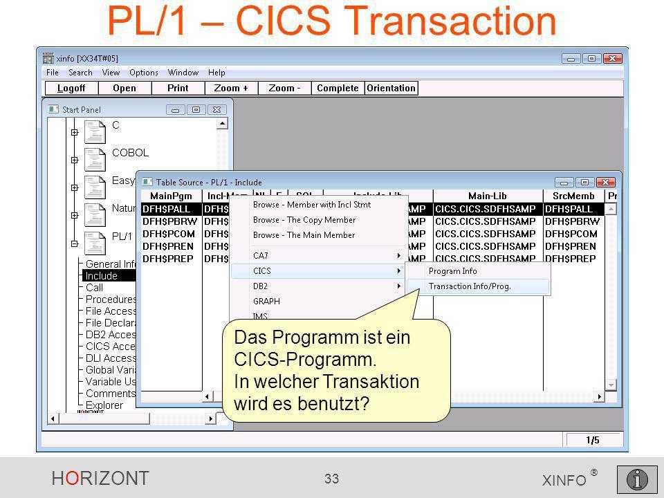 PL/1 – CICS Transaction Das Programm ist ein CICS-Programm.