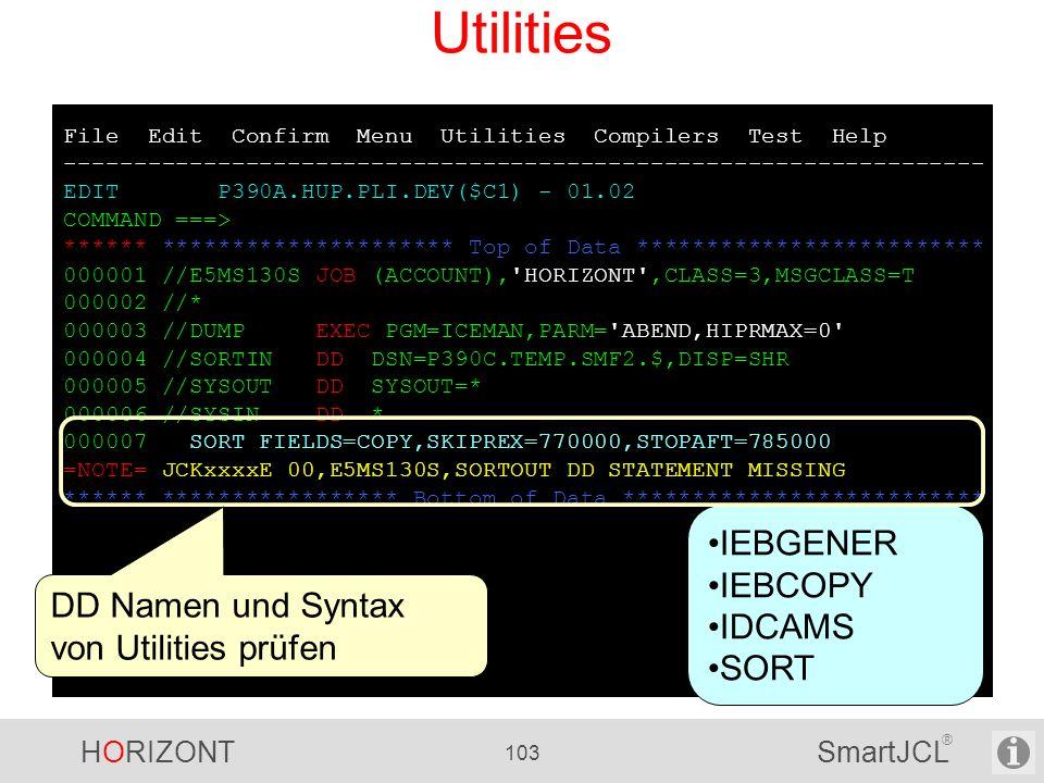 Utilities IEBGENER IEBCOPY IDCAMS