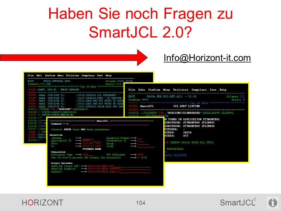 Haben Sie noch Fragen zu SmartJCL 2.0