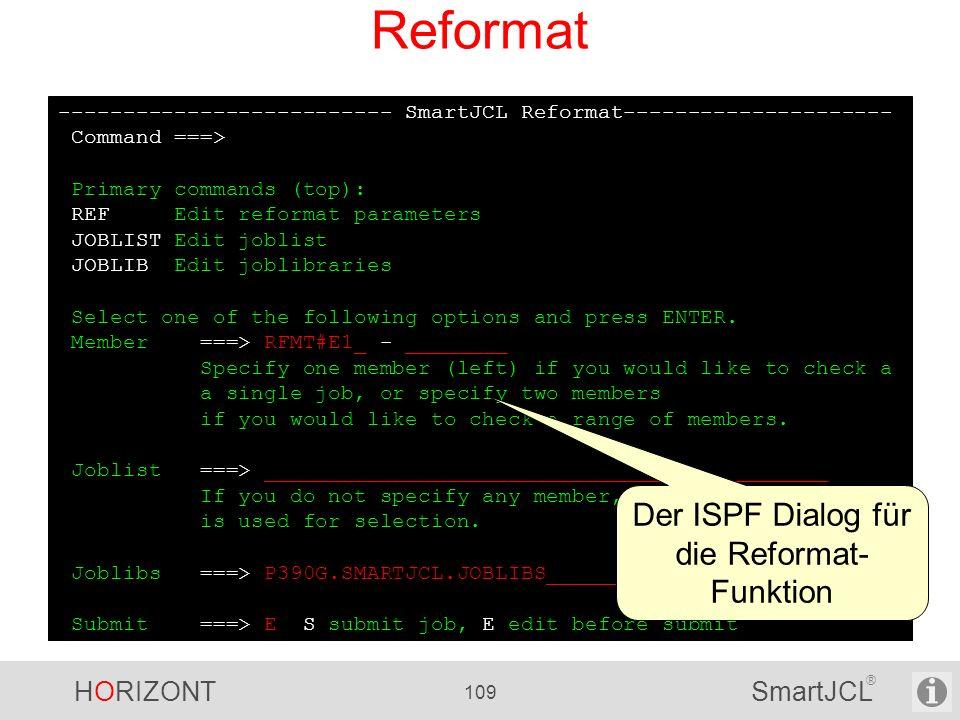 Der ISPF Dialog für die Reformat-Funktion