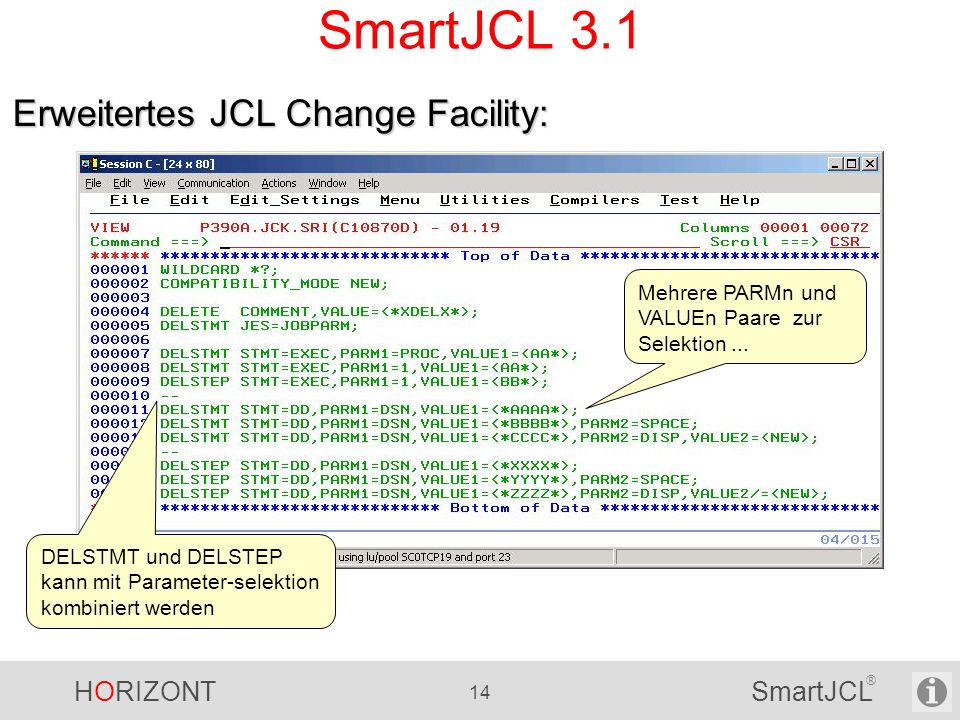 SmartJCL 3.1 Erweitertes JCL Change Facility: