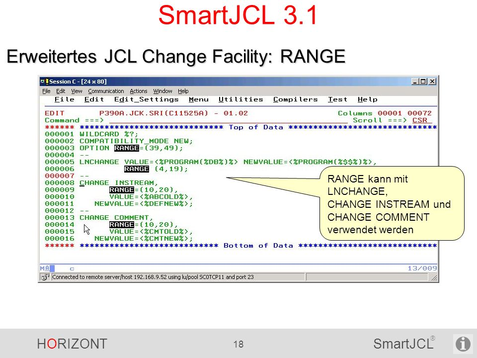 SmartJCL 3.1 Erweitertes JCL Change Facility: RANGE