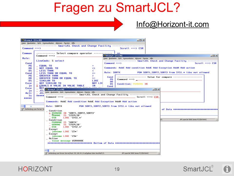 Fragen zu SmartJCL Info@Horizont-it.com