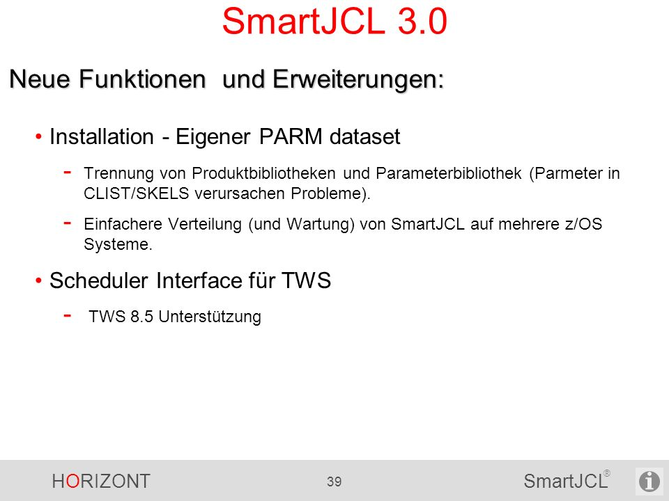 SmartJCL 3.0 Neue Funktionen und Erweiterungen: