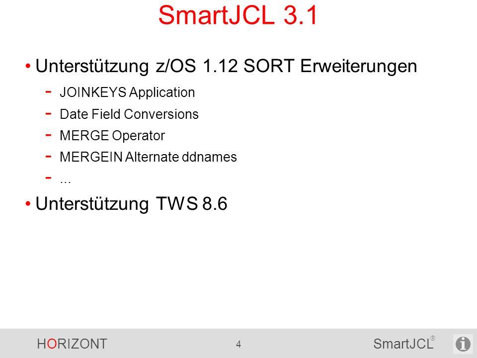 SmartJCL 3.1 Unterstützung z/OS 1.12 SORT Erweiterungen
