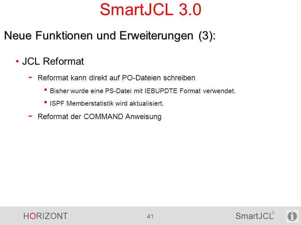 SmartJCL 3.0 Neue Funktionen und Erweiterungen (3): JCL Reformat