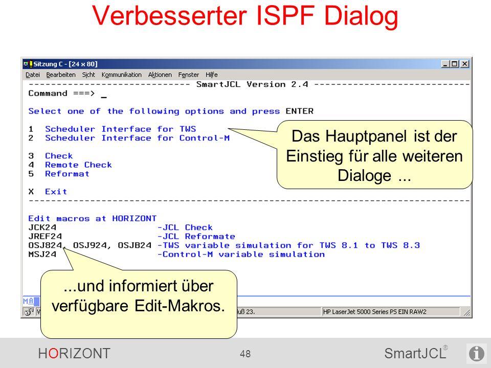 Verbesserter ISPF Dialog