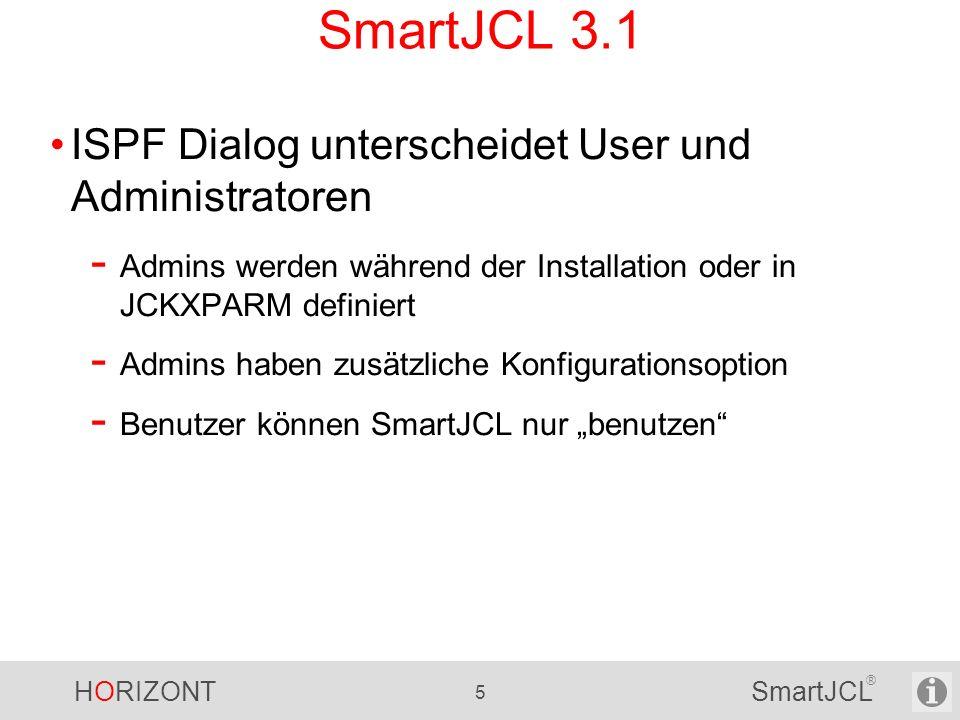 SmartJCL 3.1 ISPF Dialog unterscheidet User und Administratoren