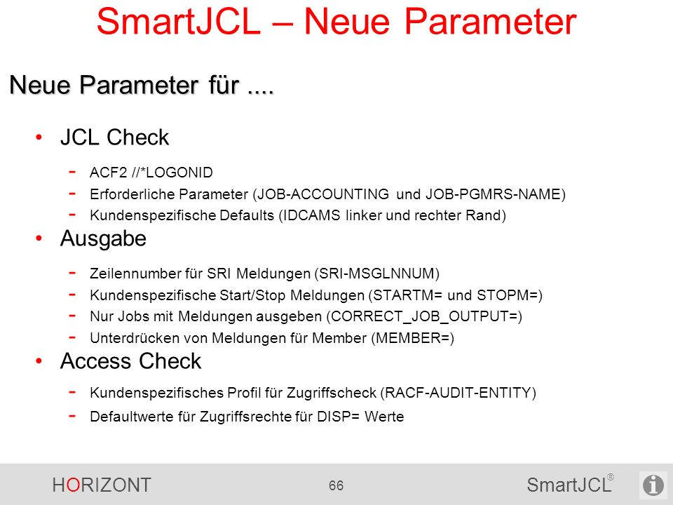 SmartJCL – Neue Parameter
