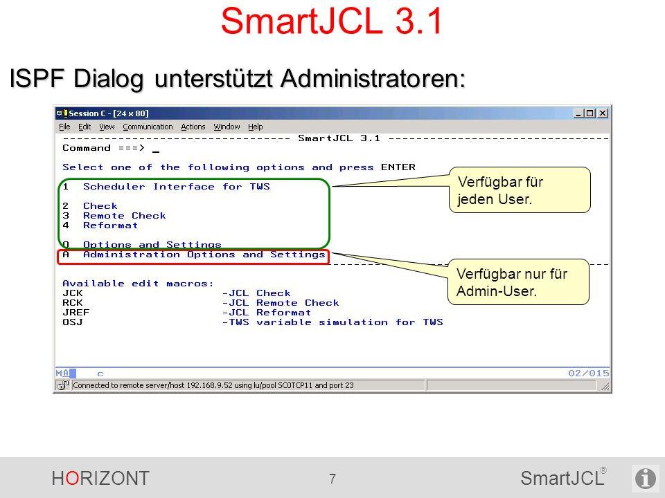 SmartJCL 3.1 ISPF Dialog unterstützt Administratoren: