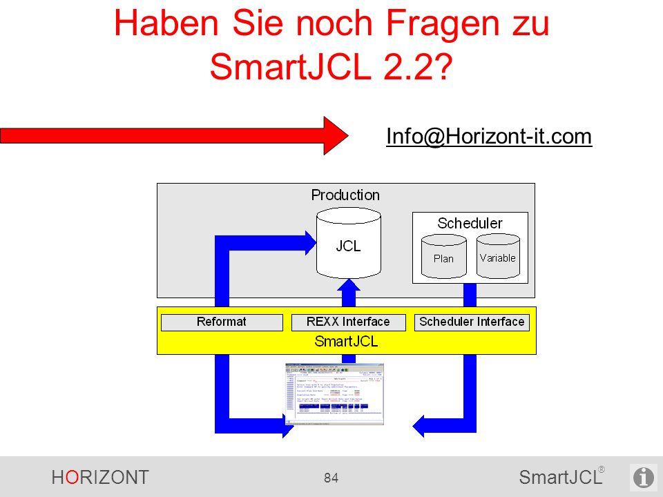 Haben Sie noch Fragen zu SmartJCL 2.2
