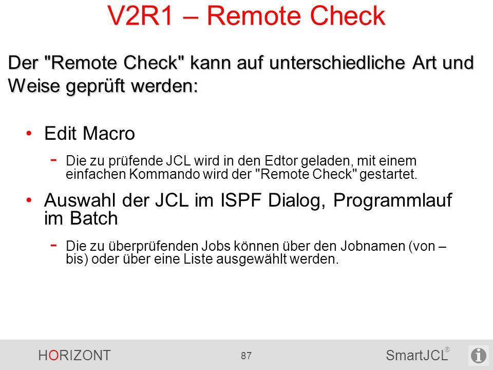 V2R1 – Remote Check Der Remote Check kann auf unterschiedliche Art und Weise geprüft werden: Edit Macro.