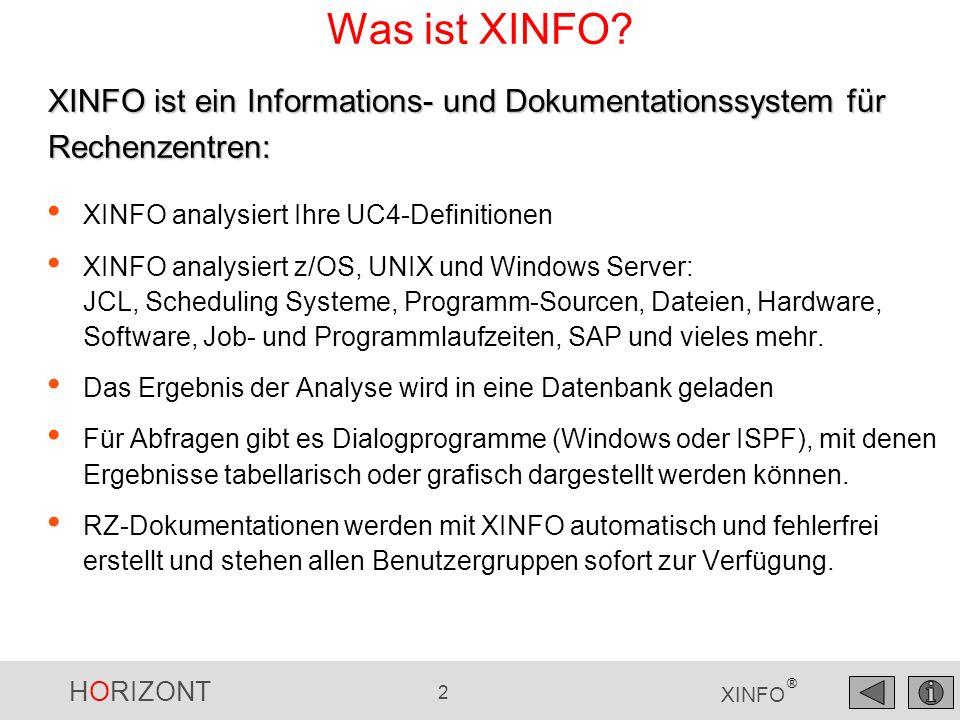 Was ist XINFO XINFO ist ein Informations- und Dokumentationssystem für Rechenzentren: XINFO analysiert Ihre UC4-Definitionen.