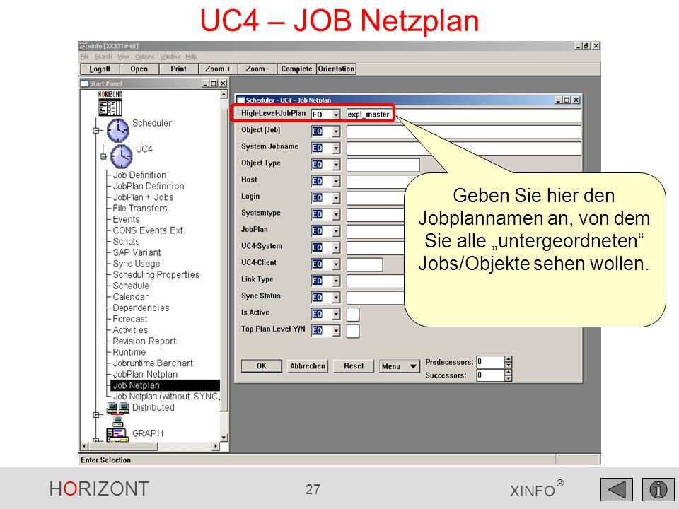 """UC4 – JOB Netzplan Geben Sie hier den Jobplannamen an, von dem Sie alle """"untergeordneten Jobs/Objekte sehen wollen."""