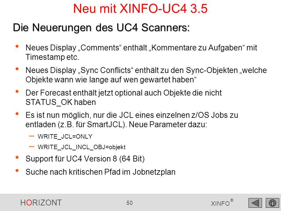 Neu mit XINFO-UC4 3.5 Die Neuerungen des UC4 Scanners: