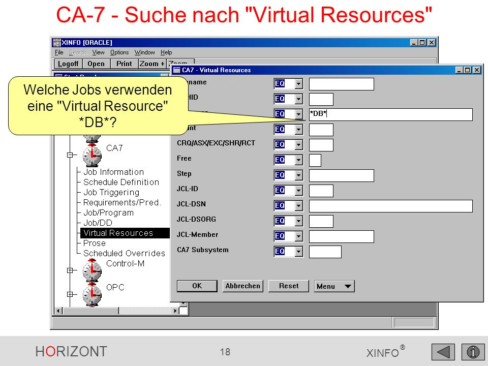 CA-7 - Suche nach Virtual Resources