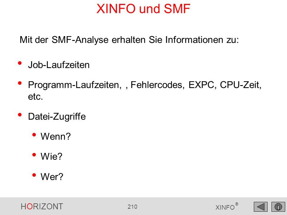 XINFO und SMF Mit der SMF-Analyse erhalten Sie Informationen zu:
