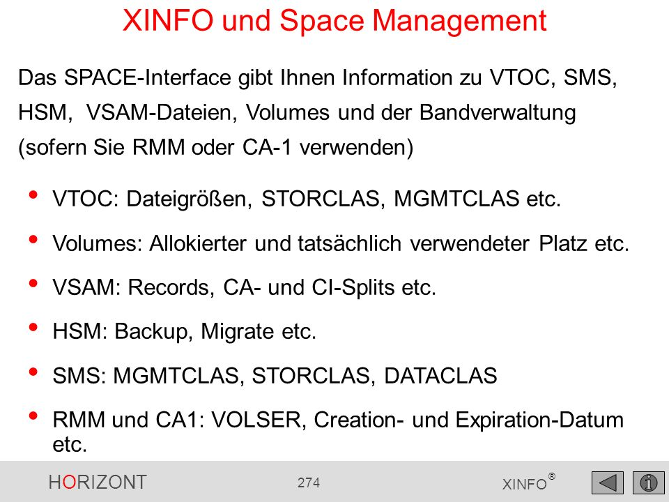 XINFO und Space Management