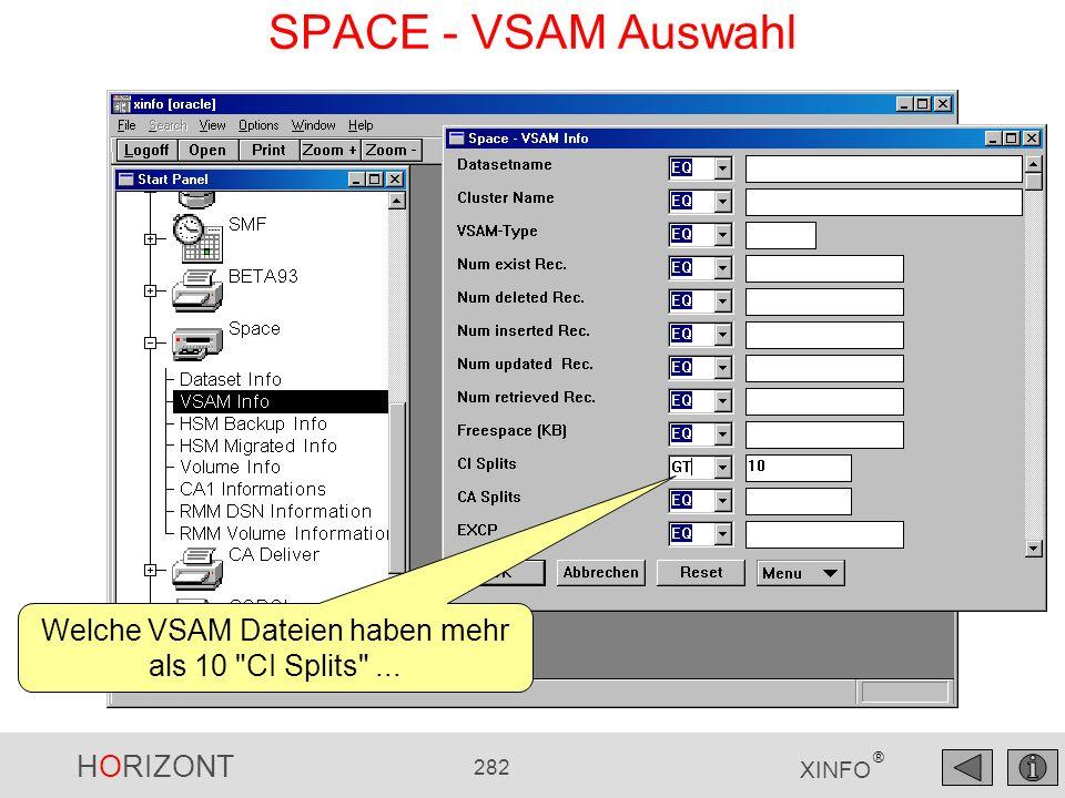 Welche VSAM Dateien haben mehr als 10 CI Splits ...