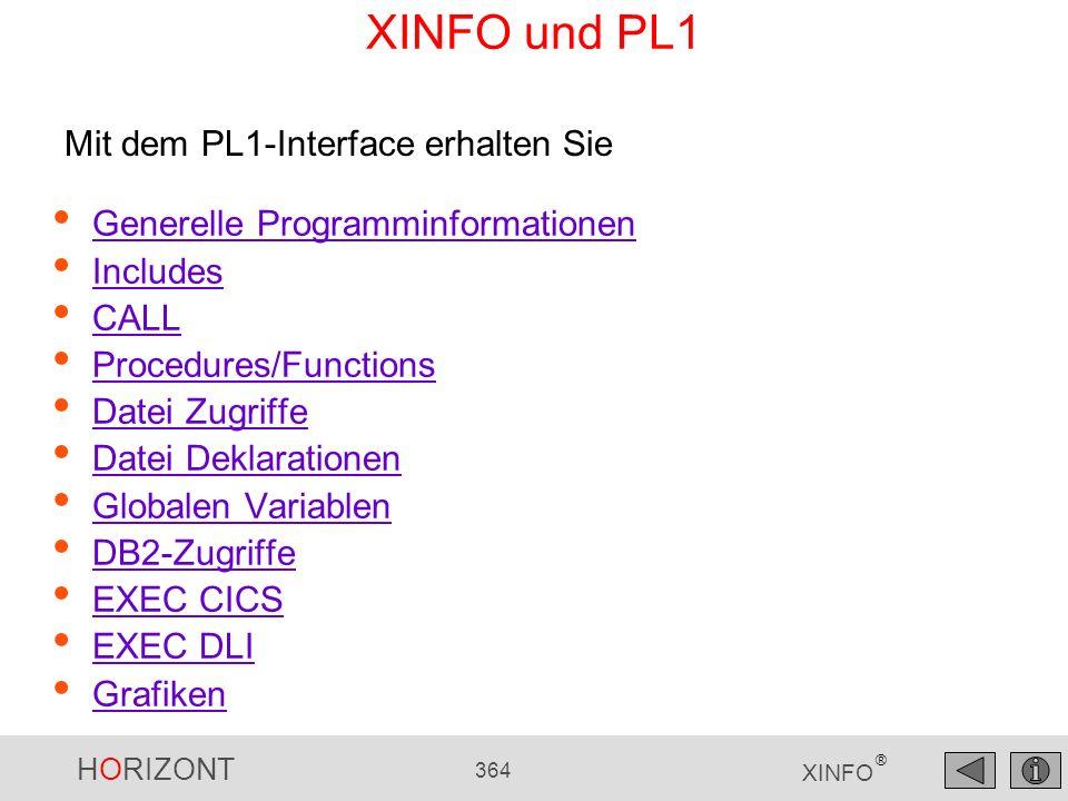 XINFO und PL1 Mit dem PL1-Interface erhalten Sie