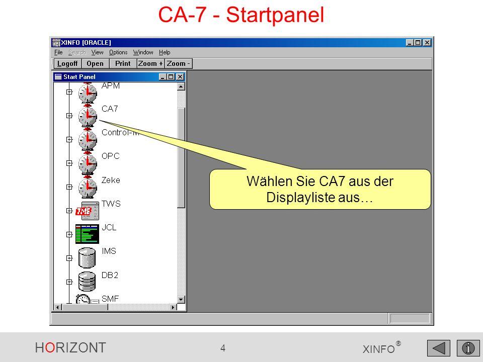 Wählen Sie CA7 aus der Displayliste aus…