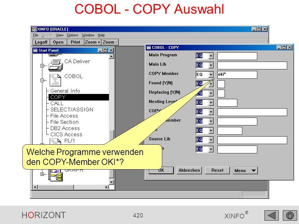 COBOL - COPY Auswahl Welche Programme verwenden den COPY-Member OKI*