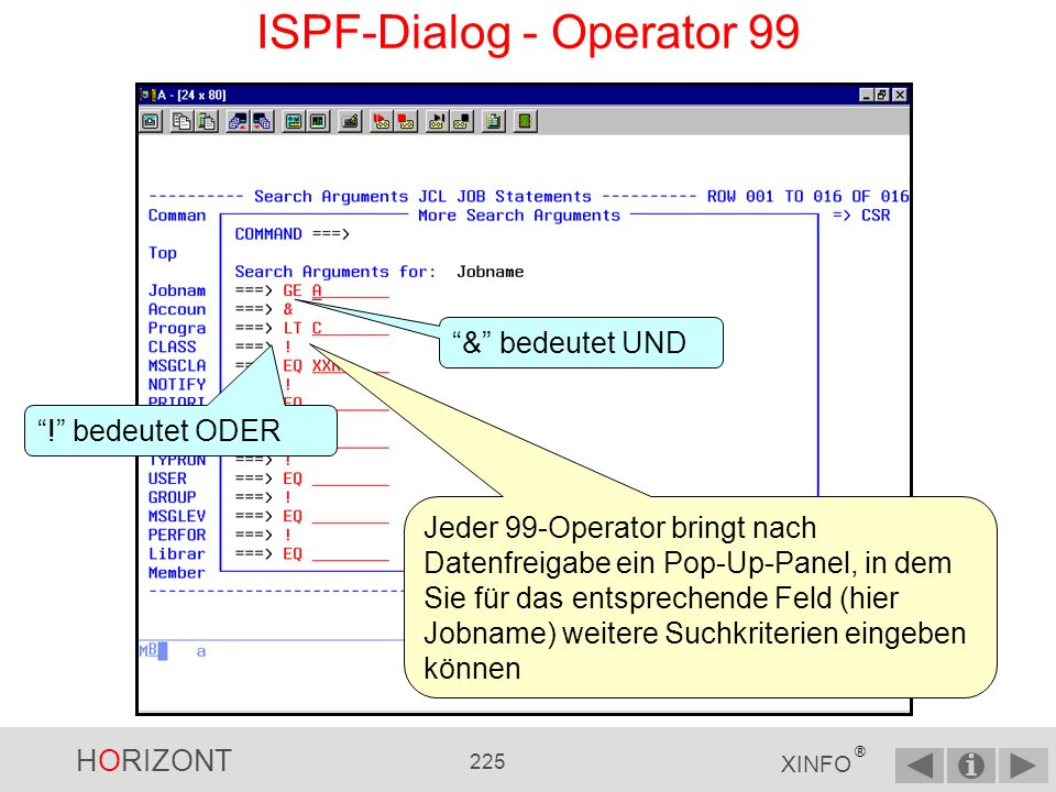ISPF-Dialog - Operator 99