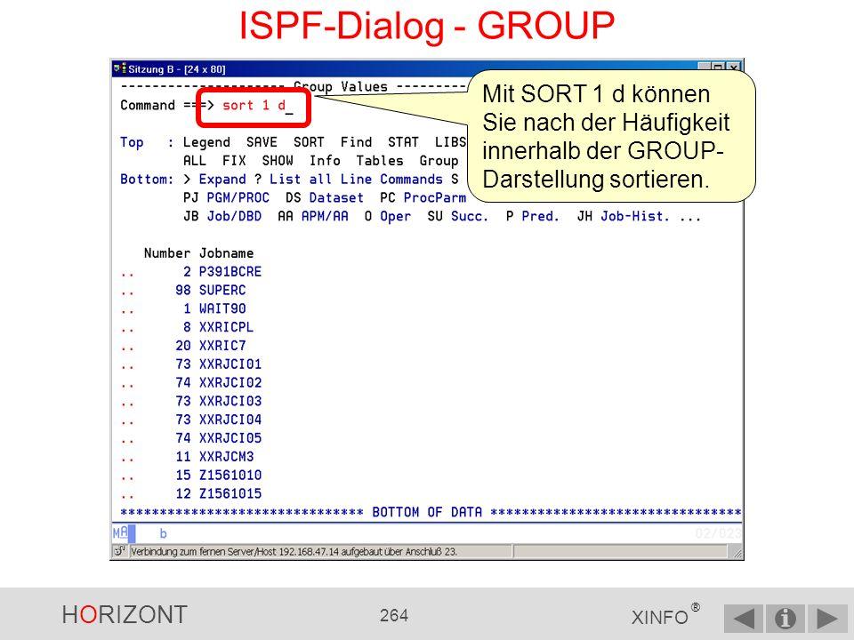 ISPF-Dialog - GROUP Mit SORT 1 d können Sie nach der Häufigkeit innerhalb der GROUP-Darstellung sortieren.