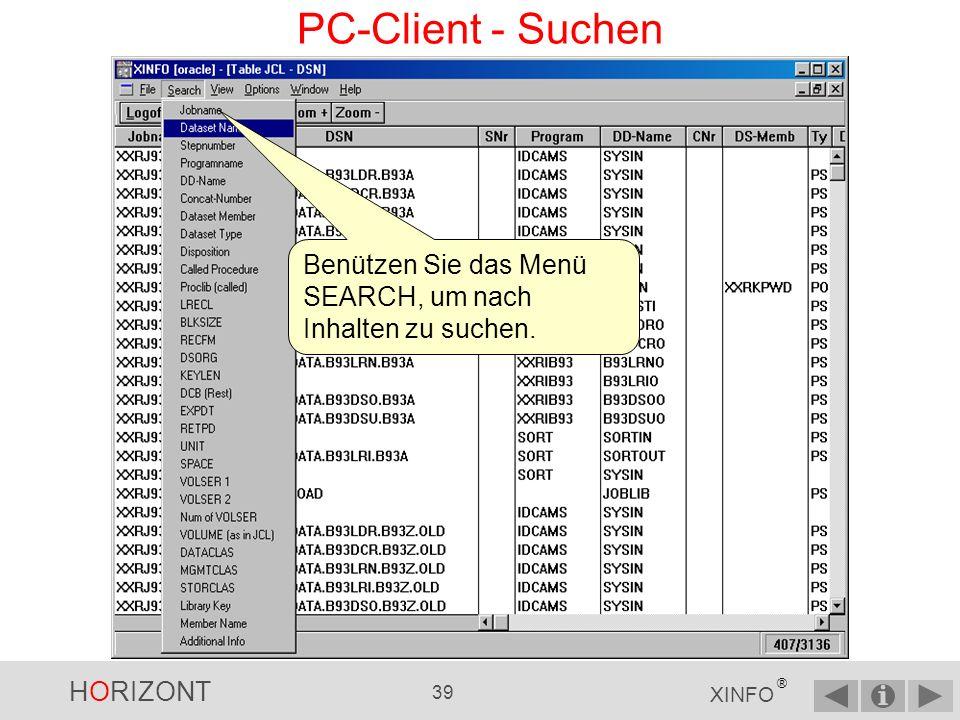 PC-Client - Suchen Benützen Sie das Menü SEARCH, um nach Inhalten zu suchen.