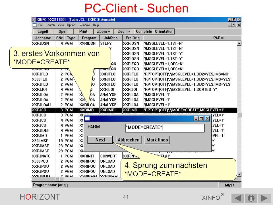 PC-Client - Suchen 3. erstes Vorkommen von *MODE=CREATE*