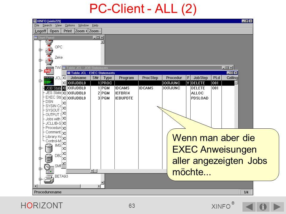 PC-Client - ALL (2) Wenn man aber die EXEC Anweisungen aller angezeigten Jobs möchte...