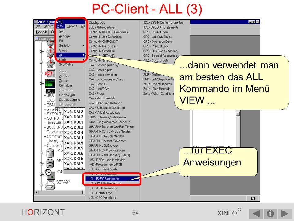 PC-Client - ALL (3) ...dann verwendet man am besten das ALL Kommando im Menü VIEW ...