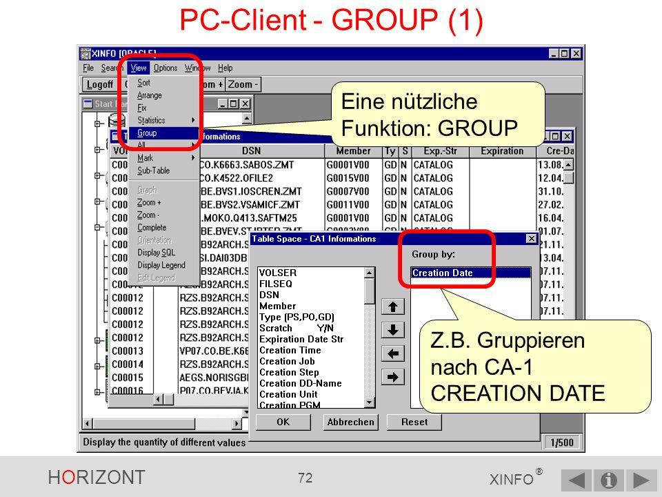 PC-Client - GROUP (1) Eine nützliche Funktion: GROUP
