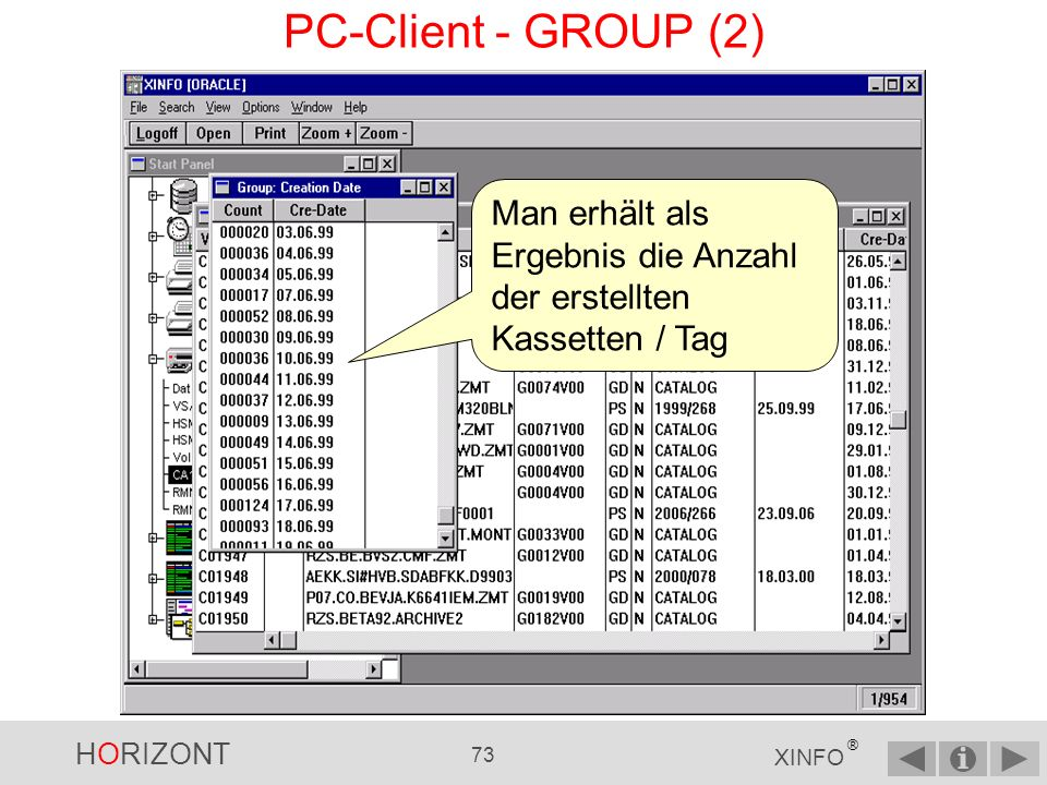 PC-Client - GROUP (2) Man erhält als Ergebnis die Anzahl der erstellten Kassetten / Tag